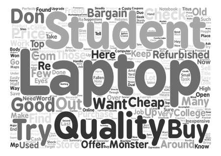How To Find Cheap Laptops For Cash Strapped College Students text background word cloud concept