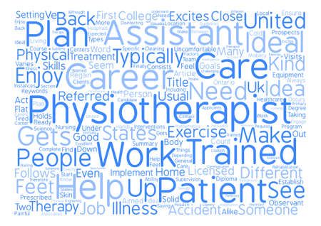 The Prospects For Physiotherapist Assistant Career text background word cloud concept