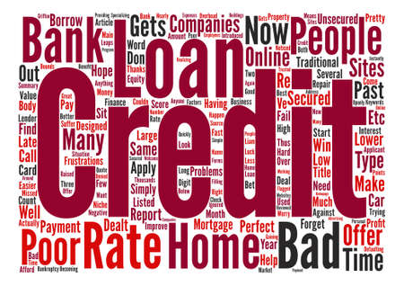 dealt: Home Loan For People With Bad Credit text background word cloud concept