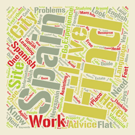 live work city: NewSpain Live and work in a Spanish city text background word cloud concept Illustration