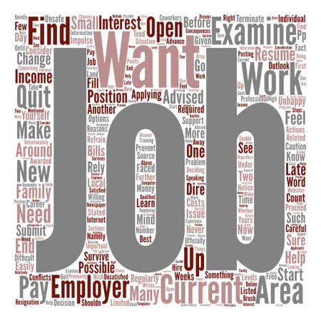 What to D If You Would Like to Change Jobs text background word cloud concept