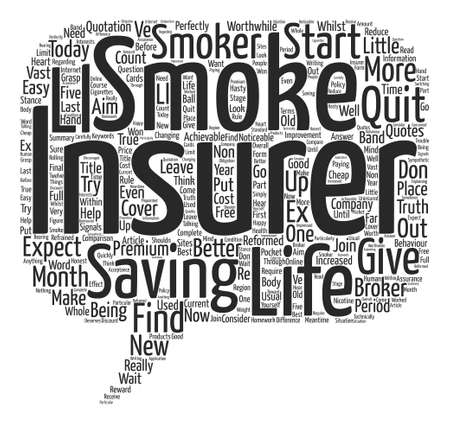 ex: Life Insurance Smoke Signals text background word cloud concept