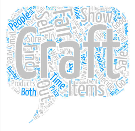 Should You Sell Your Wares At A Craft Fair text background word cloud concept