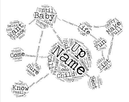 So You Have A Baby What s Its Name text background word cloud concept