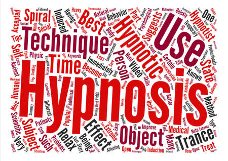 hypnotism: Hypnotism Techniques text background word cloud concept