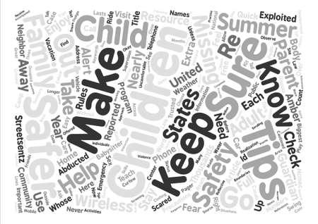 safer: Tips To Keep Your Children Safer text background word cloud concept Illustration