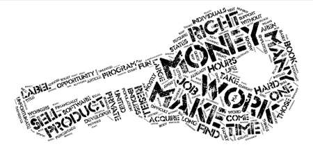 How You Can Make Money Without Endless Hours Of Work text background word cloud concept