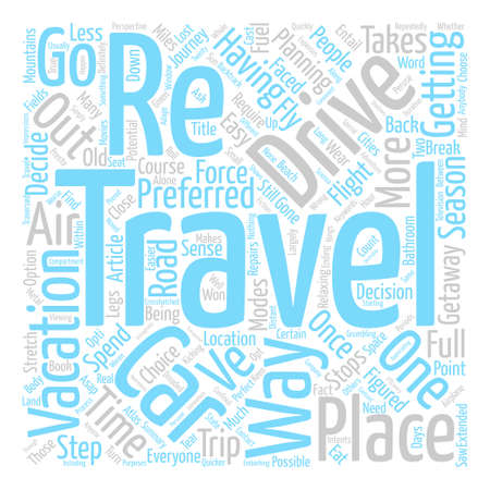 Have Car Will Travel Vacations By Car text background word cloud concept