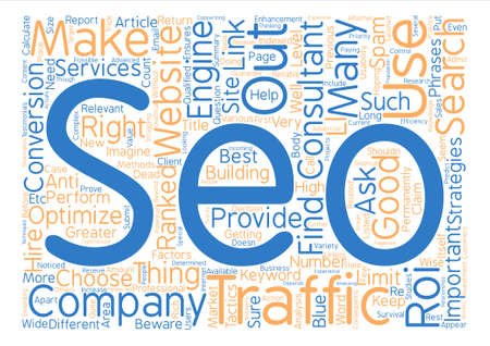 right choice: How To Hire A Good SEO Consultant Word Cloud Concept Text Background