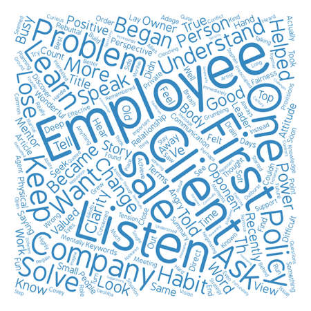 told: How to Keep a Good Employee Look Listen Learn Word Cloud Concept Text Background Illustration