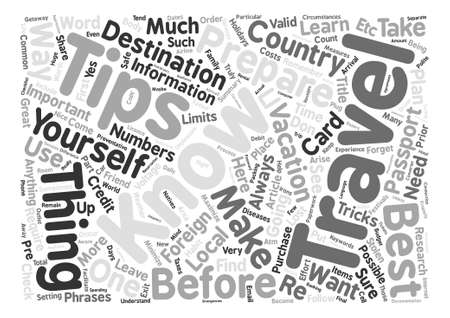 Travel Tips Before you Travel To a Foreign Country text background word cloud concept Illustration