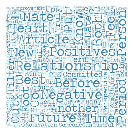 How Do We Know When A Relationship Has A Future text background word cloud concept