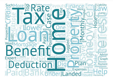 homeowners: Home loan with tax benefits text background word cloud concept Illustration