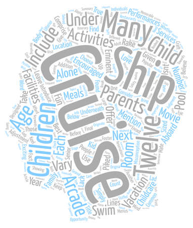 comprise: Cruise Ship Activities For Children Underneath Twelve text background wordcloud concept