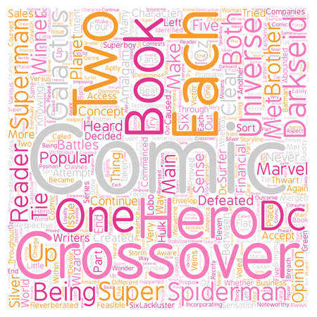 Crossovers in Comic Books text background wordcloud concept