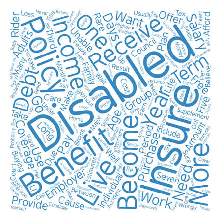 Why Should You Get Disability Insurance text background word cloud concept