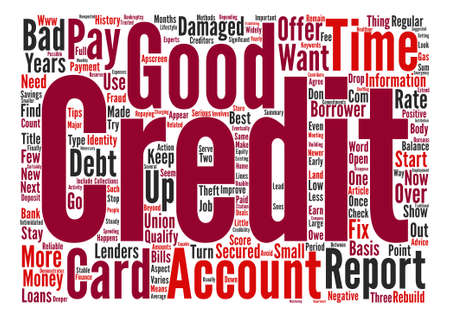 qualify: What Happens When Your Credit is Damaged text background word cloud concept
