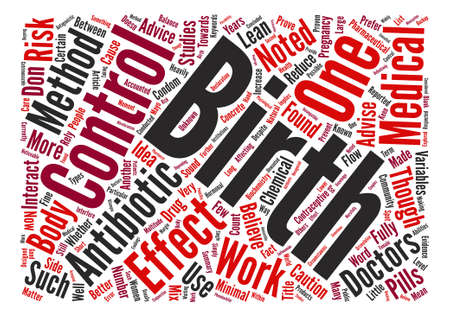 multiple birth: Do Antibiotics and Birth Control Flow text background word cloud concept