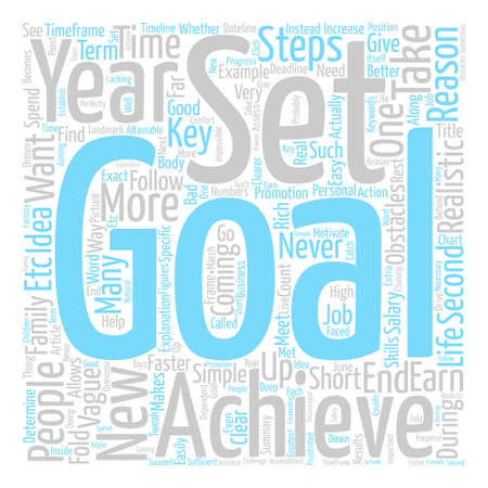 Key Steps To Achieve Your Goals text background word cloud concept