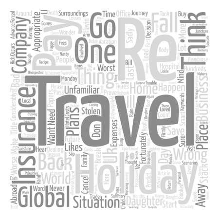 Situationen, die es zahlen würde, um Reiseversicherungstexthintergrund-Wortwolkenkonzept zu haben