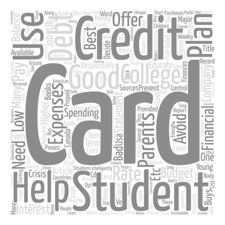 financially: How Will Student Credit Cards Help My Teen text background word cloud concept
