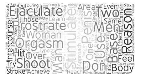 ejaculate: One Reason Men Are Not Able To Shoot Their Ejaculate text background word cloud concept
