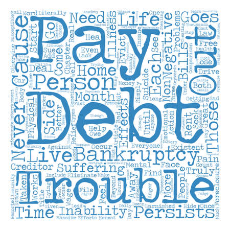 side effect: Negative Side Effects Of Debt Word Cloud Concept Text Background Illustration