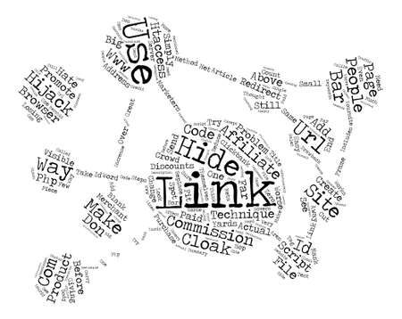 hijacking: Ways To Hide Affiliate Links text background word cloud concept