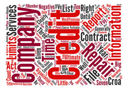 The Credit Repair Organizations Act CROA And You text background word cloud concept
