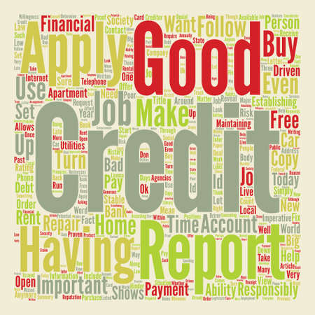 How Good Is Your Credit Why Does It Matter text background word cloud concept