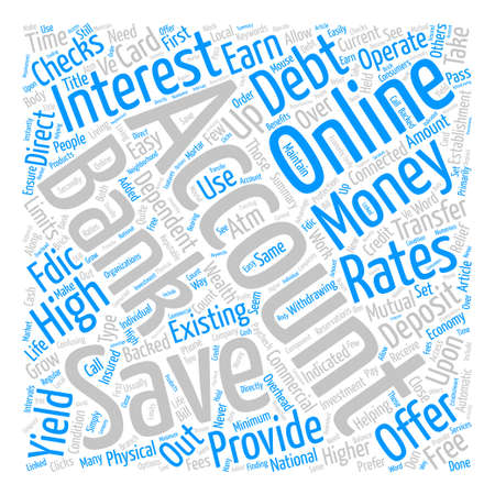 High Yield Savings Accounts text background word cloud concept Illustration