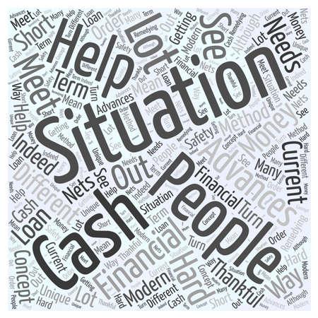 Cash Advances Helping You Meet Your Current Financial Needs Word Cloud Concept Illustration