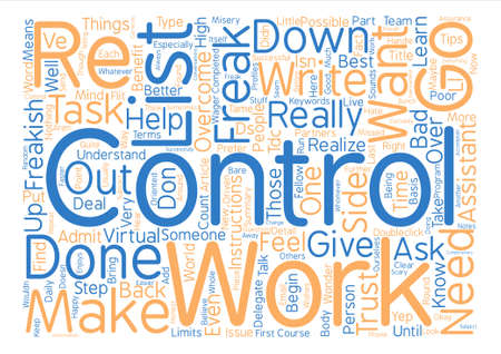 So I m a Control Freak text background word cloud concept
