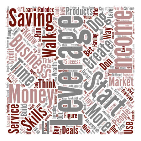 leverage: Leverage Is The Only Way To Wealth text background word cloud concept