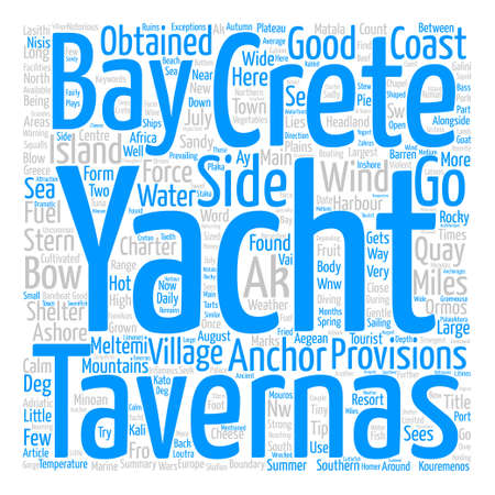 Yacht Charter in Southern Crete text background word cloud concept