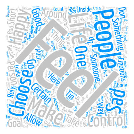 take charge: You Make Me Feel text background word cloud concept Illustration
