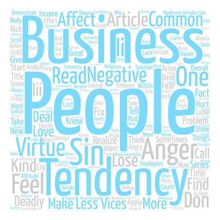 vices: The seven deadly sins of business people Anger text background word cloud concept