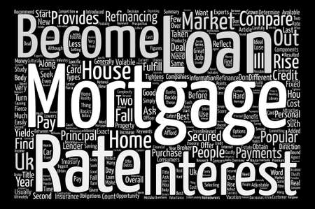 refinancing: Mortgages In The UK text background word cloud concept Illustration