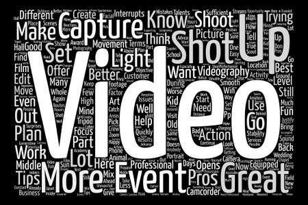 Videography Tips from the Pros Word Cloud Concept Text Background Illustration