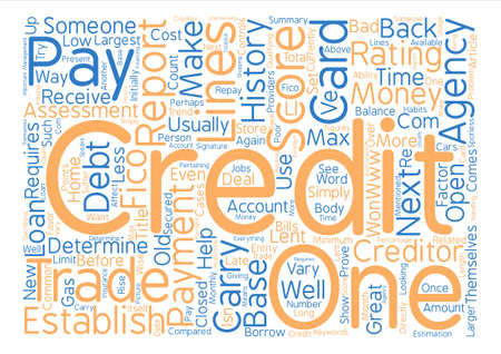 What Is Credit And How Is It Established text background word cloud concept