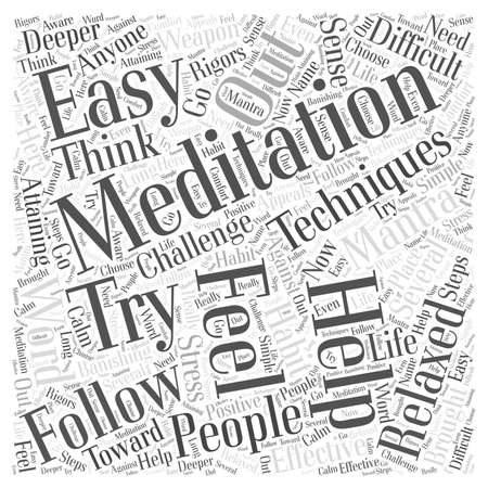 attaining: easy meditation techniques Word Cloud Concept
