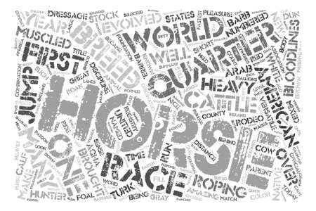 bloodlines: Horse Breeds American Quarter Horse text background word cloud concept
