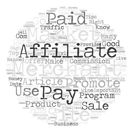 affiliates: Top Tips For Affiliates Choose Your Merchant Wisely text background word cloud concept