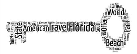 centered: Vacationers Find Fun In Florida text background word cloud concept