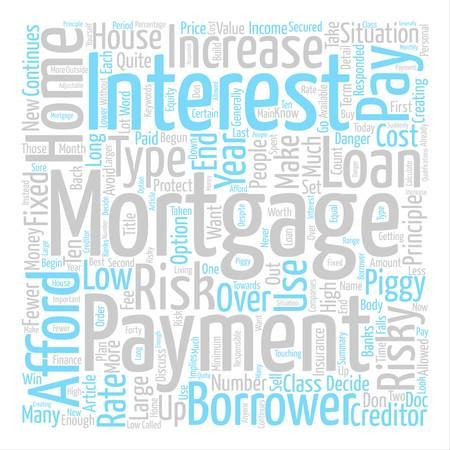 Types of High Risk Mortgage text background word cloud concept Illustration