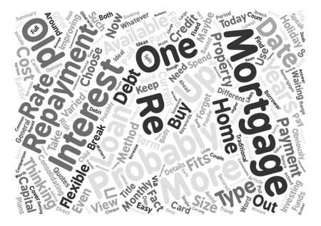 mortgaging: Re mortgages Get Up To Date text background word cloud concept