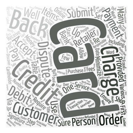 spontaneous: When Credit Cards Are Disputed Word Cloud Concept Text Background Illustration