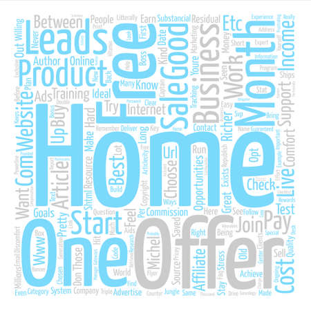 Would YOU Like To Work In The Comfort Of Youre Own Home text background word cloud concept