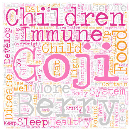 Healthy Kids with Goji text background wordcloud concept