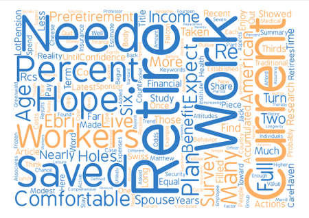 taken: Your Retirement Hopes Filled With Holes Word Cloud Concept Text Background